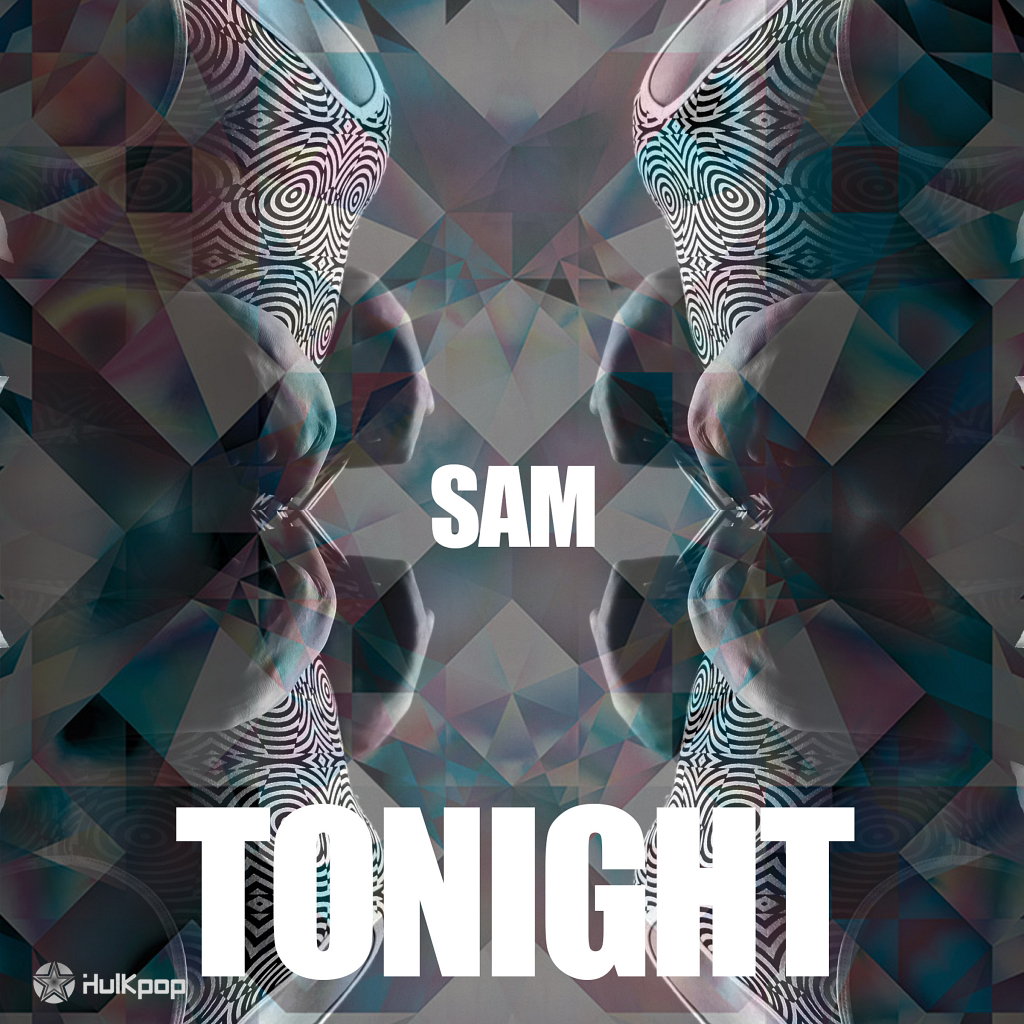 [Single] SAM – SAM 2nd Single `Tonight`