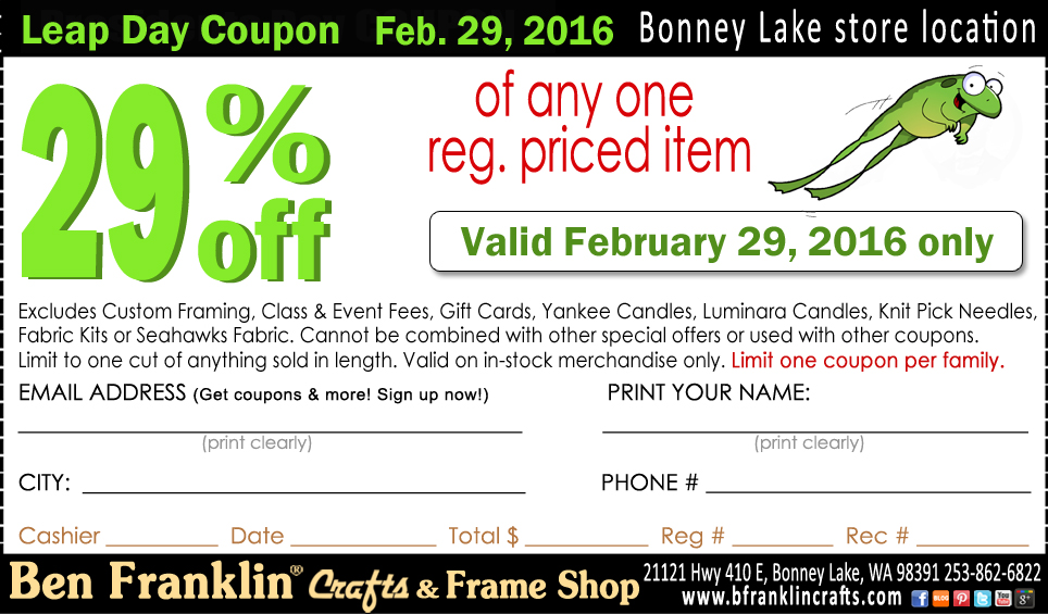 Ben franklin crafts and frame shop special leap day coupon for Ben franklin craft store coupons