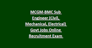 MCGM-BMC Sub Engineer (Civil, Mechanical, Electrical) Govt Jobs Online Recruitment Exam Notification 2018