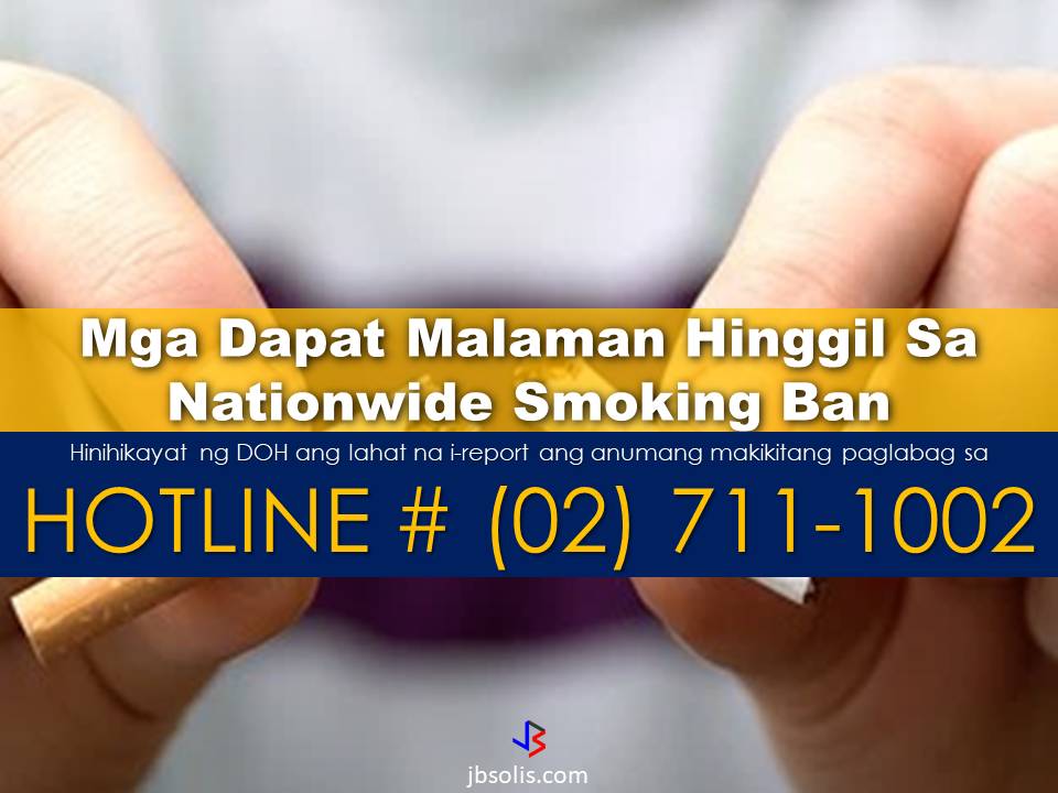 "The effectivity of the Nationwide Smoking Ban or  E.O. 26 (Providing for the Establishment of Smoke-free Environment in Public and Enclosed Places) has started today, July 23, but only a few seems to be aware of it.  President Rodrigo Duterte signed the Executive Order 26 with the citizens health in mind. Presidential Spokesperson Ernesto Abella said the executive order is a milestone where the government prioritize public health protection. The effectivity of the Nationwide Smoking Ban or  E.O. 26 (Providing for the Establishment of Smoke-free Environment in Public and Enclosed Places) started today, July 23, but only a few seems to be aware of it.  President Rodrigo Duterte signed the Executive Order 26 with the citizens health in mind. Presidential Spokesperson Ernesto Abella said the executive order is a milestone where the government prioritize public health protection.    The smoking ban includes smoking in places such as  schools, universities and colleges, playgrounds, restaurants and food preparation areas, basketball courts, stairwells, health centers, clinics, public and private hospitals, hotels, malls, elevators, taxis, buses, public utility jeepneys, ships, tricycles, trains, airplanes, and  gas stations which are prone to combustion. The Department of Health  urges all the establishments to post ""no smoking"" signs in compliance with the new executive order. They also appeal to the public to report any violation against the nationwide ban on smoking in public places.   Read More:          ©2017 THOUGHTSKOTO www.jbsolis.com SEARCH JBSOLIS, TYPE KEYWORDS and TITLE OF ARTICLE at the box below  The effectivity of the Nationwide Smoking Ban or  E.O. 26 (Providing for the Establishment of Smoke-free Environment in Public and Enclosed Places) started today, July 23, but only a few seems to be aware of it.  President Rodrigo Duterte signed the Executive Order 26 with the citizens health in mind. Presidential Spokesperson Ernesto Abella said the executive order is a milestone where the government prioritize public health protection.    The smoking ban includes smoking in places such as  schools, universities and colleges, playgrounds, restaurants and food preparation areas, basketball courts, stairwells, health centers, clinics, public and private hospitals, hotels, malls, elevators, taxis, buses, public utility jeepneys, ships, tricycles, trains, airplanes, and  gas stations which are prone to combustion. The Department of Health  urges all the establishments to post ""no smoking"" signs in compliance with the new executive order. They also appeal to the public to report any violation against the nationwide ban on smoking in public places.   Read More:          ©2017 THOUGHTSKOTO www.jbsolis.com SEARCH JBSOLIS, TYPE KEYWORDS and TITLE OF ARTICLE at the box below The smoking ban includes smoking in places such as  schools, universities and colleges, playgrounds, restaurants and food preparation areas, basketball courts, stairwells, health centers, clinics, public and private hospitals, hotels, malls, elevators, taxis, buses, public utility jeepneys, ships, tricycles, trains, airplanes, and  fire hazard places like gas stations. Smoking is only allowed in designated smoking areas to be provided by the owner of the establishment. Smoking in private vehicles parked in public areas is also prohibited. What Do You Need To know About The Nationwide Smoking Ban Violators will be fined P500 to P10,000, depending on their number of offenses, while owners of establishments caught violating the EO will face a fine of P5,000 or imprisonment of not more than 30 days. The Department of Health  urges all the establishments to post ""no smoking"" signs in compliance with the new executive order. They also appeal to the public to report any violation against the nationwide ban on smoking in public places. The effectivity of the Nationwide Smoking Ban or  E.O. 26 (Providing for the Establishment of Smoke-free Environment in Public and Enclosed Places) started today, July 23, but only a few seems to be aware of it.  President Rodrigo Duterte signed the Executive Order 26 with the citizens health in mind. Presidential Spokesperson Ernesto Abella said the executive order is a milestone where the government prioritize public health protection.    The smoking ban includes smoking in places such as  schools, universities and colleges, playgrounds, restaurants and food preparation areas, basketball courts, stairwells, health centers, clinics, public and private hospitals, hotels, malls, elevators, taxis, buses, public utility jeepneys, ships, tricycles, trains, airplanes, and  gas stations which are prone to combustion. The Department of Health  urges all the establishments to post ""no smoking"" signs in compliance with the new executive order. They also appeal to the public to report any violation against the nationwide ban on smoking in public places.   Read More:          ©2017 THOUGHTSKOTO www.jbsolis.com SEARCH JBSOLIS, TYPE KEYWORDS and TITLE OF ARTICLE at the box below Read More:          ©2017 THOUGHTSKOTO www.jbsolis.com SEARCH JBSOLIS, TYPE KEYWORDS and TITLE OF ARTICLE at the box below"