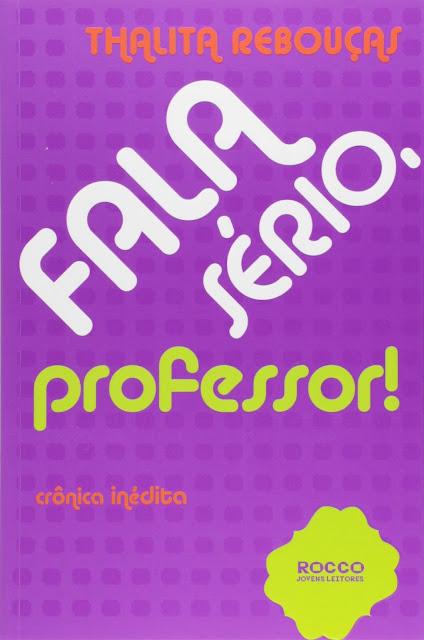 Fala sério professor Thalita Rebouças