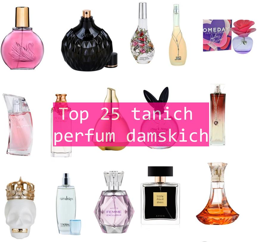06b1c9fdb56c5 Top 25 tanich perfum damskich idealnych na dzień kobiet
