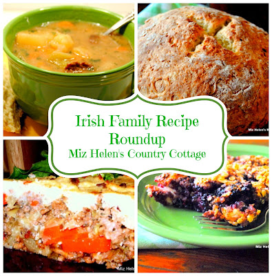 Irish Family Recipe Roundup at Miz Helen's Country Cottage