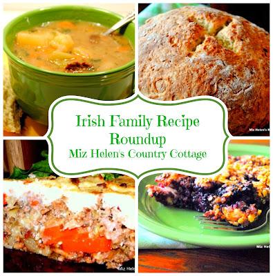 Irish Family Recipe Roundup at Miz Helen's Country Cottage