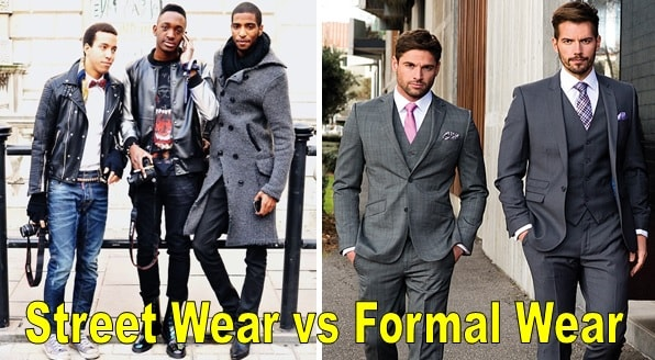 Streetwear and formal wear