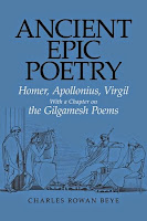 Ancient Epic Poetry, 2nd edition, by Charles Rowan Beye