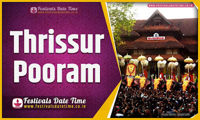 2024 Thrissur Pooram Date and Time, 2024 Thrissur Pooram Festival Schedule and Calendar