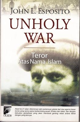 Unholy War; Teror Atas Nama Islam