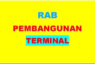 """<img src=""""https://2.bp.blogspot.com/-26ODAjTRYgM/XGhrRJwgQtI/AAAAAAAAAOs/QX-R8hHUMK07xQk4tvlDFcizSXboNyEMQCLcBGAs/s320/rab-pembangunan-terminal.png"""" alt=""""contoh rab pembangunan terminal terbaru""""/>"""