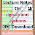 Lecture Notes on signals and systems PDF Material Download