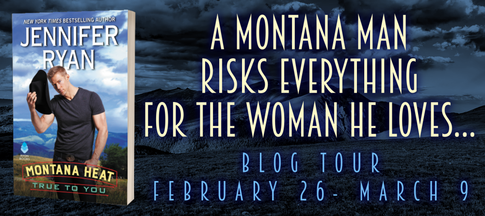 MONTANA HEAT:TRUE TO YOU by Jennifer Ryan