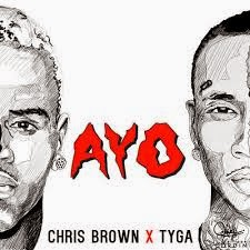 Chris Brown &Tyga Ayo Lyrics
