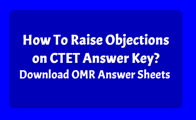 CTET Answer key, CTET OMR Answer Sheets