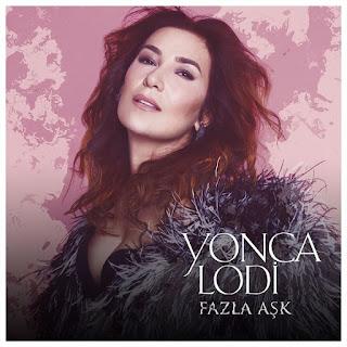 Yonca Lodi Fazla Aşk Şarkı Sözü
