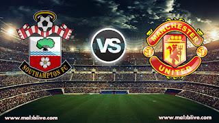 مشاهدة مباراة مانشستر يونايتد وساوثهامتون Manchester United vs Southampton FC بث مباشر بتاريخ 30-12-2017 الدوري الانجليزي