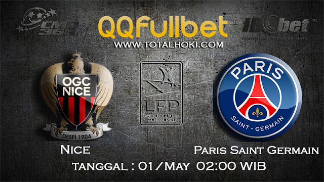PREDIKSIBOLA - PREDIKSI TARUHAN NICE VS PARIS SAINT GERMAIN 1 MAY 2017 (LIGUE 1)