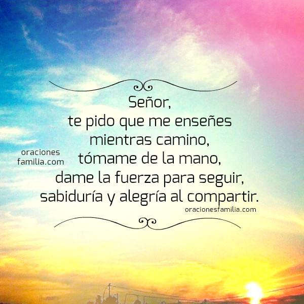 Frases cristianas, bonita oración de la mañana, buenos días Señor, peticiones a Dios por buen día, tarjetas con oraciones de familia por Mery Bracho