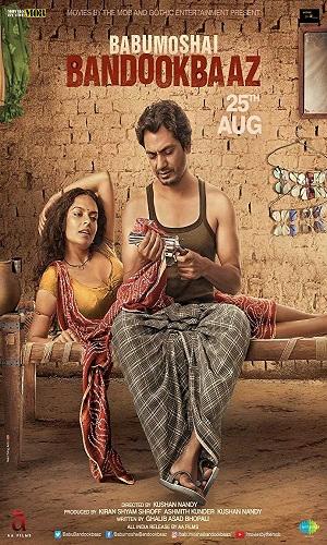 Babumoshai Bandookbaaz (2017) 900Mb Full Hindi Movie Download 720p HDRip