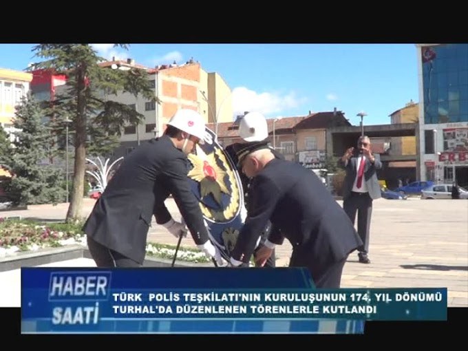 Turhal'da Türk Polis Teşkilatının 174. kuruluş yıl dönümü törenlerle kutlandı.