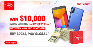 Buy itel P33/P33 Plus and win $10,000 cash