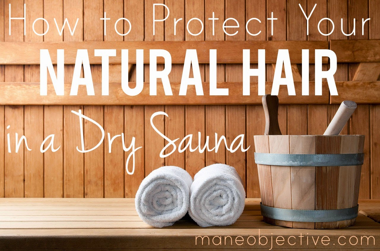 Post-Workout Tips: How to Protect Your Natural Hair in a Dry Sauna