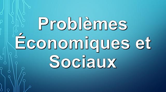 Résumé de Problèmes économiques et sociaux