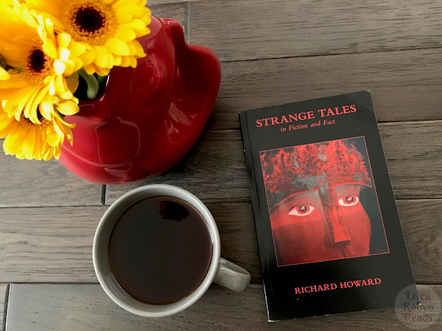 Book Review of Strange Tales in Fiction and Fact by Richard Howard