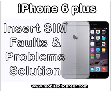 mobile, cell phone, iPhone smartphone, how to, fix, solve, repair, Apple iPhone 6 Plus, sim, not working, insert sim, faults, problems, sim ic, sim track, jumper ways, solution, kaise kare, guide, tips in hindi.