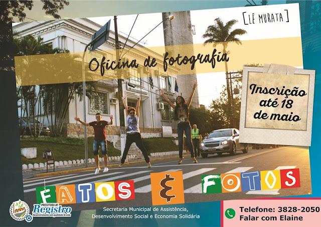 Secretaria de Assistência abre inscrições para a 4ª edição da Oficina de Fotografia em Registro-SP