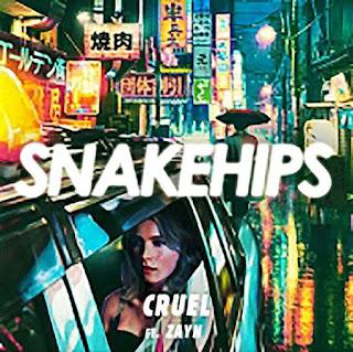 Snakehips & ZAYN - Cruel