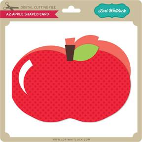 Free, Silhouette Studio, cut file, Lori Whitlock, apple, card