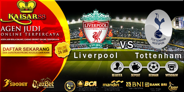 Berita Dan Prediksi Bola English Premier League Liverpool vs Tottenham Hotspur 4 Februari 2018