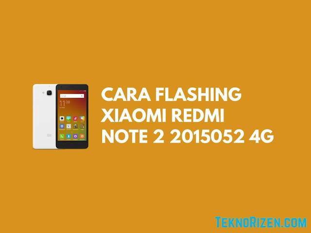 terkadang tak lepas dengan bermacam masalah software Tutorial Flash Redmi Note 2 2015++05+2 4G Bootlop Dengan Gampang