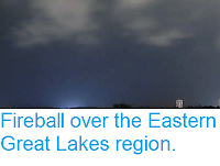 http://sciencythoughts.blogspot.co.uk/2016/10/fireball-over-eastern-great-lakes-region.html