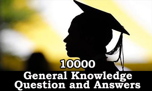 Download 10000 General Knowledge Question and Answers
