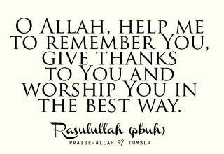 O Allah, help me to remember you