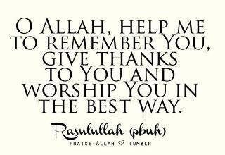 O Allah, help me to remember you