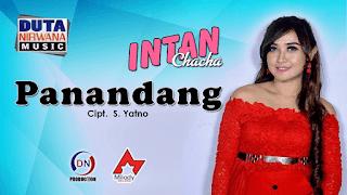 Lirik Lagu Panandang - Intan Chacha