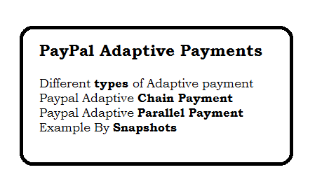 PayPal Adaptive Payments - Chain Payment and Parallel Payment