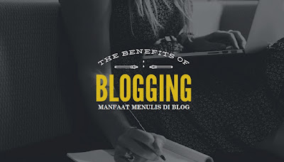 manfaat blogging