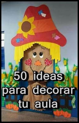 50 ideas para decorar tu aula.