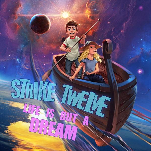 "Strike Twelve stream new album ""Life Is But A Dream"""