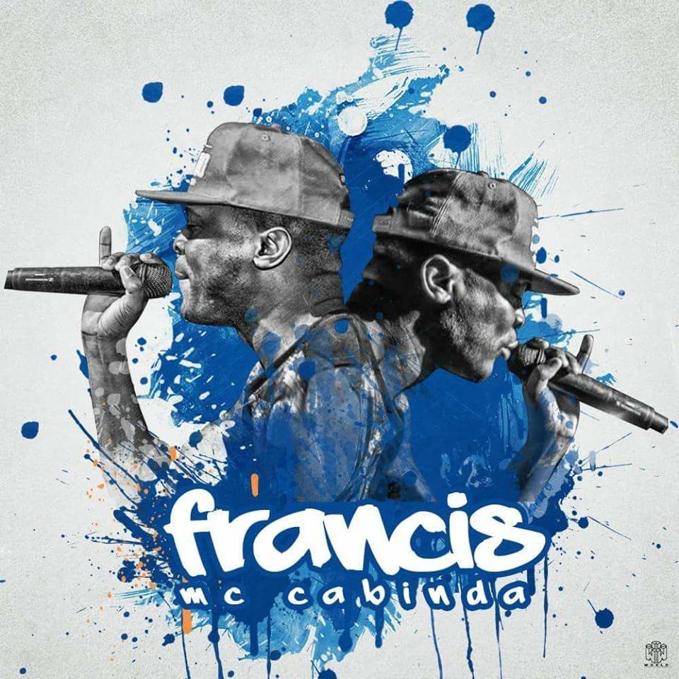 Francis MC Cabinda - Matei o RapGame (Prod. Elzio Senior)   Download
