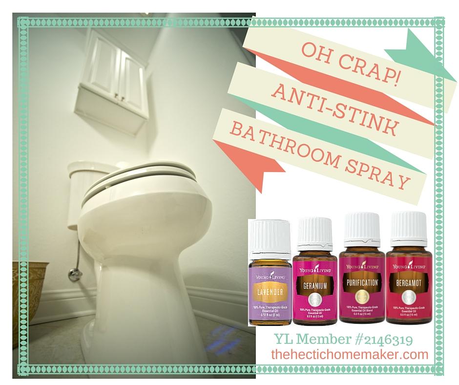 The Hectic Homemaker Oh Crap Bathroom Spray
