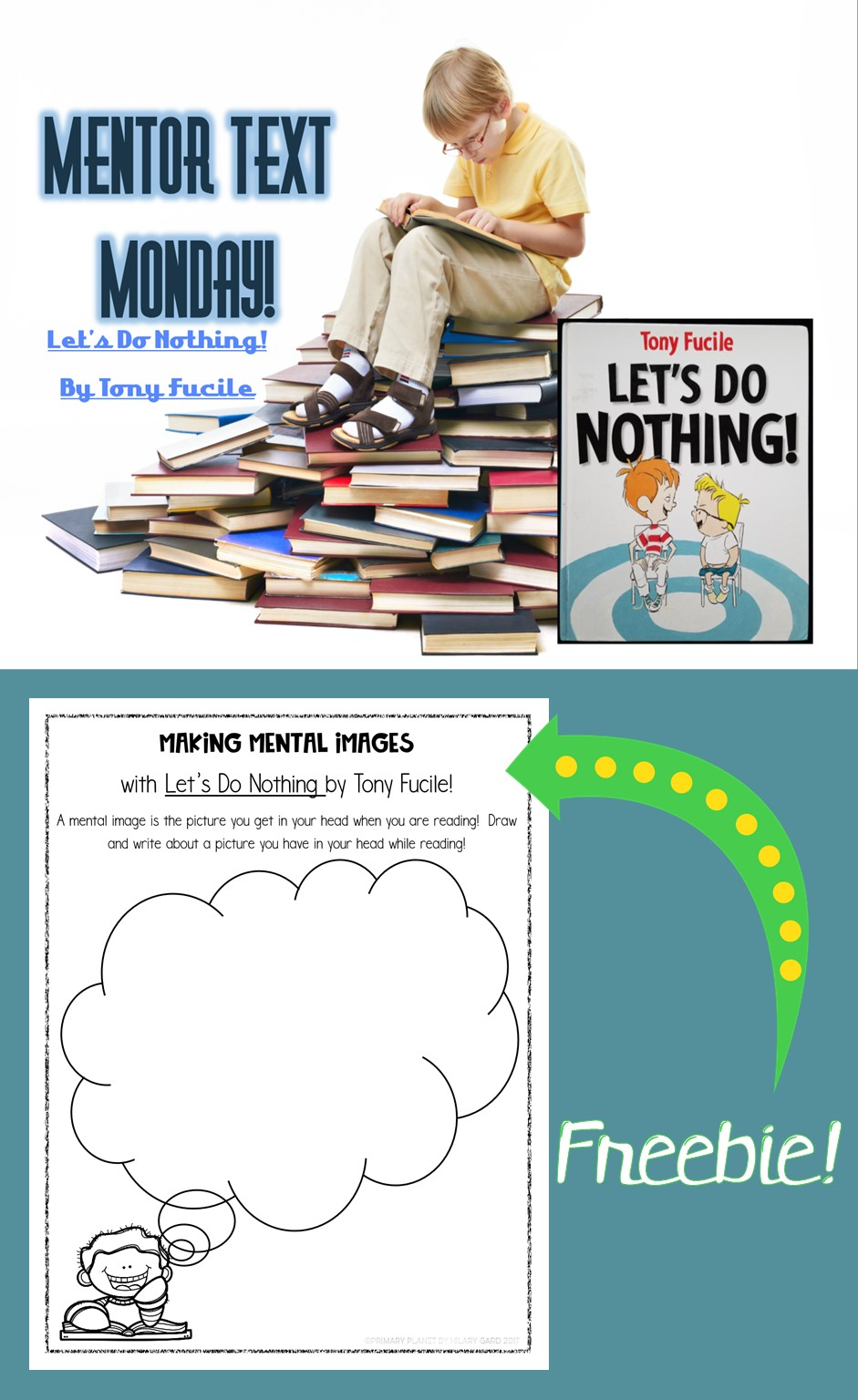 Mentor Text for Making Mental Images : Let's Do Nothing by Tony Fucile!