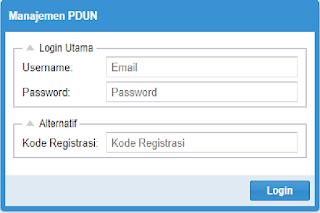gunakan username dapodik untuk masuk PDUN