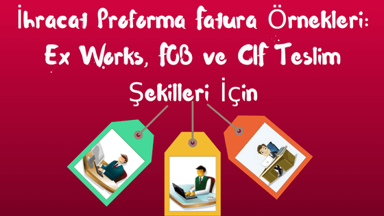 Proforma Fatura | Proforma Invoice | Örnek | Şablon | Excel | xls