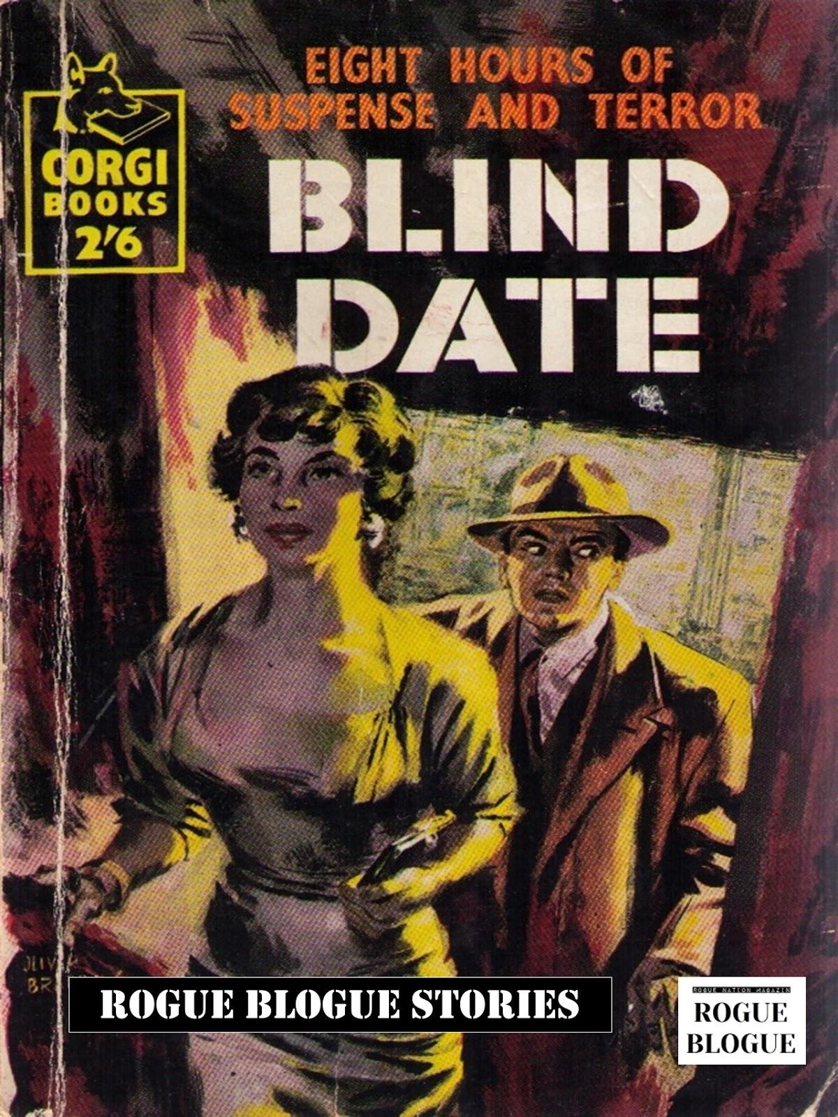 Rogue Blogue Rogue Blogue Stories Blind Date