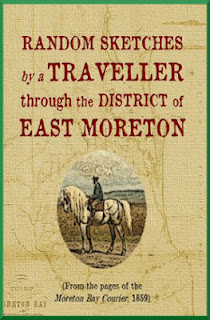 A wonderful description of a gentleman's horseback journey though Queensland's Moreton Bay region in 1859. Part Two visits Sandgate and North Pine.