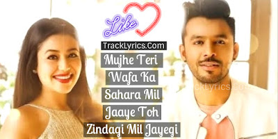 zindagi-mil-jayegi-song-quotes-2018-twitter-google-plus-neha-tony-kakkar